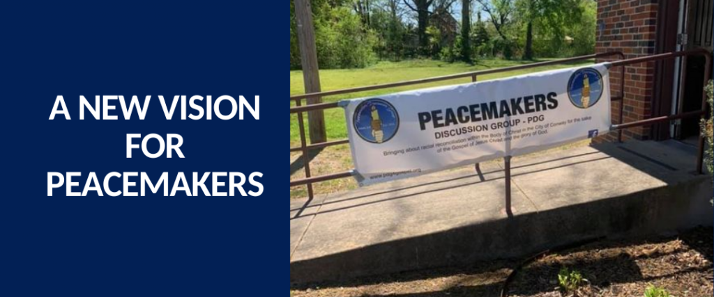 A New Vision for Peacemakers